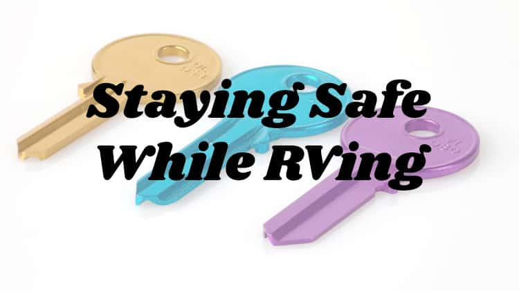 Staying Safe While RVing
